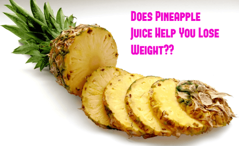 Does Pineapple Juice Help You Lose Weight